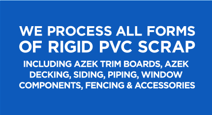 We process all forms of Rigid PVC scrap